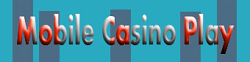 Mobile Casino Play