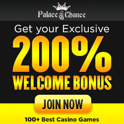 Palace of Chance 200% bonus No Rules