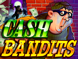 cashbandits new game
